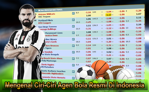 Mengenal Ciri-Ciri Agen Bola Resmi Di Indonesia